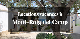 Locations vacances à Mont-Roig del Camp